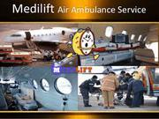 Medical Free Services by Medilift Air Ambulance from Lucknow to Delhi