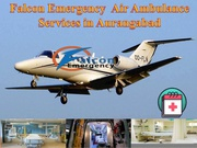 First-Class Emergency Air Ambulance Services Aurangabad