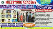 MILESTONE ACADEMY FOR DIPLOMA & B.TECH GATE CLASSES