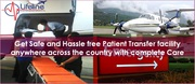 Lifeline Air Ambulance in Ranchi Best Patient Evacuator Comparatively